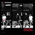 7L & Esoteric - Dangerous Connection CD