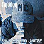 The Grouch - Crusader for Justice CD