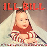 Ill Bill - Early Years 91-94 CD