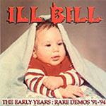 Ill Bill - Early Years 91-94 CD