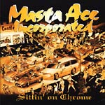 Masta Ace - Sittin on Chrome re-issue 2xLP