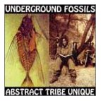 Abstract Tribe Unique - Underground Fossils CD
