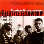 Freestyle Fellowship - To Whom It May Concern CD