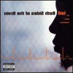 Del the Funky Homosapien - Both Sides of the Brain CD