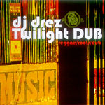 DJ Drez - Twilight Dub CDR