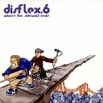 Disflex6 - Where The Sidewalk Ends CD