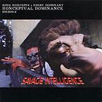 Konceptual Dominance - Savage Intelligence CD