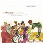 Count Bass D - Dwight Spitz CD