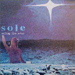 Sole - Selling Live Water CD