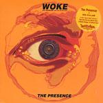 """The Presence - Woke 12"""" Single"""