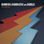 Busdriver & Radioinactive - The Weather CD