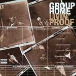 Group Home - Livin' Proof CD