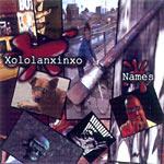 Xololanxinxo - Names CDR
