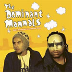 Dominant Mammals - Super Future Stars CD