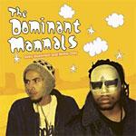 Dominant Mammals - Super Future Stars CD