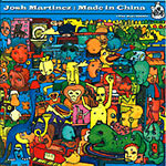 Josh Martinez - Made in China CD