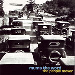Mums The Word - The People Mover CD