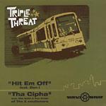 "Triple Threat / Zion I - Hit Em Off 12"" Single"