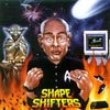 The Shape Shifters - Adopted By Aliens CDR