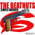 "The Beatnuts - Simple Murder 12"" Single"