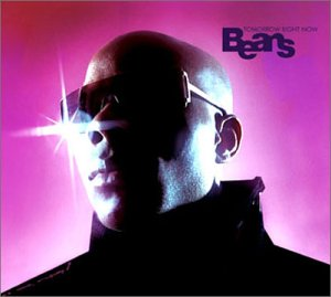 Beans - Tomorrow Right Now CD