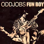 Oddjobs - Fun Boy CD EP