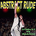 "Abstract Rude - Ain't Nothing to it 12"" Single"