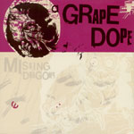 A Grape Dope - Missing Dragons CD EP