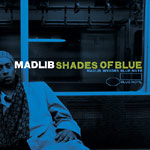 Madlib - Shades of Blue (re-issue) 2xLP