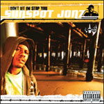 Sunspot Jonz - Don't Let Em Stop You CD