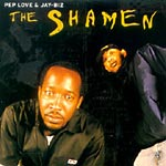 Pep Love & Jay Biz - The Shaman Years CD
