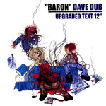"Dave Dub - Upgraded Text 12"" Single"
