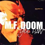 "MF Doom - Yee Haw 12"" Single"