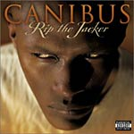 Canibus - Rip the Jacker CD