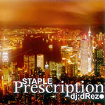 DJ Drez - Staple Prescription CDR