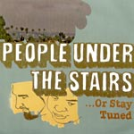 People Under The Stairs - Or Stay Tuned CD
