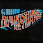 DJ Shadow - Diminishing Returns 2xCD