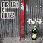 "Mr. Len & Murs - Take Yo Ass to the Store 12"" Single"