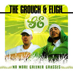 The Grouch & Eligh - No More Greener Grasses CD