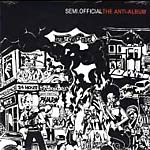 Semi.Official - The Anti-Album 2xLP