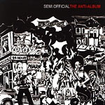 Semi.Official - The Anti-Album CD