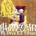 DJ Drez - EZ Street CDR