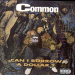Common - Can I Borrow A Dollar CD