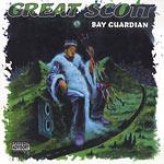 Great Scott - Bay Guardian LP