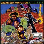 Organized Konfusion - Stress: Extinction Agenda CD
