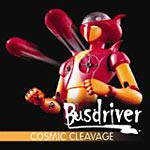 Busdriver - Cosmic Cleavage CD