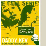 Daddy Kev - A Penchant for Buggery DVD Audio