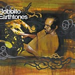 Bobbito - Earthtones CD