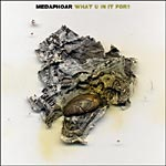 "Medaphoar - What U in it For? 12"" Single"