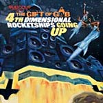 Gift of Gab - Fourth Dimensional Rocket CD